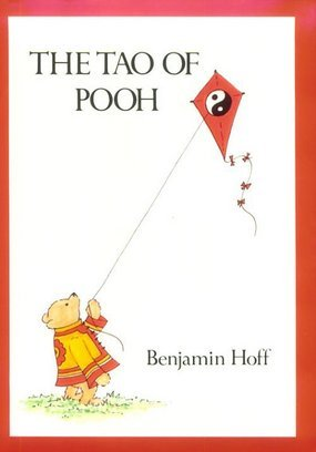 "Such as ""The Tao of Pooh""!"